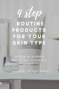 your skin type four step sin care routine